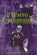 El Teatro Campesino Theater in the Chicano Movement