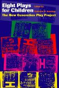 Eight Plays for Children: The New Generation Play Project