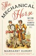 Mechanical Horse How the Bicycle Reshaped American Life