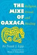 The Mixe of Oaxaca: Religion, Ritual, and Healing