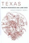 Texas Wildlife Resources and Land Uses