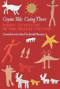 Coyote Was Going There Indian Literature Of the Oregon Country