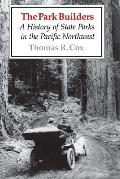 Park Builders A History Of State Parks I