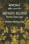 Mothers Beloved Stories From Laos