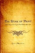 Work of Print Authorship & the English Text Trades 1660 1760