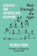 Essays on American Humor: Blair Through the Ages