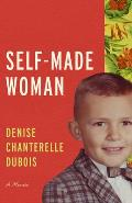 Self Made Woman A Memoir