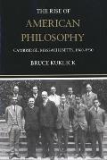 Rise of American Philosophy Cambridge Massachusetts 1860 1930
