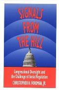 Signals from the Hill: Congressional Oversight and the Challenge of Social Regulation