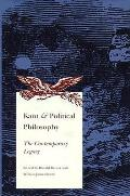 Kant & Political Philosophy The Contempo