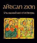 African Zion The Sacred Art Of Ethiopia