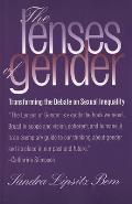 Lenses of Gender Transforming the Debate on Sexual Inequality