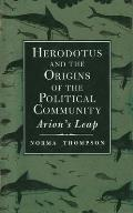 Herodotus & the Origins of the Political Community Arions Leap
