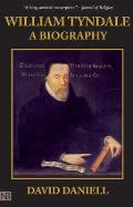 William Tyndale A Biography