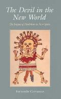 Devil in the New World The Impact of Diabolism in New Spain