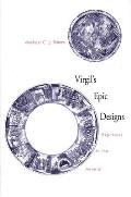 Virgil's Epic Designs: Ekphrasis in the Aeneid