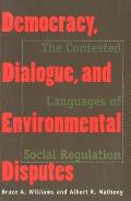 Democracy, Dialogue & Environ Disputes