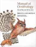 Manual of Ornithology: Avian Structure and Function