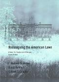 Redesigning the American Lawn A Search for Environmental Harmony Second Edition