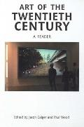 Art Of The Twentieth Century A Reader