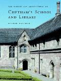 The History and Architecture of Chetham's School and Library