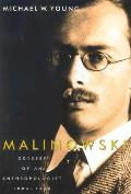 Malinowski: Odyssey of an Anthropologist, 1884-1920