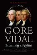 Inventing a Nation Washington Adams Jefferson