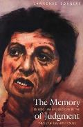 Memory of Judgment Making Law & History in the Trials of the Holocaust