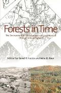 Forests in Time The Environmental Consequences of 1000 Years of Change in New England