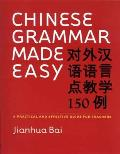 Chinese Grammar Made Easy: A Practical and Effective Guide for Teachers