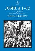 Joshua 1-12, Volume 1: A New Translation with Introduction and Commentary