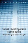 What Intelligence Tests Miss The Psychology of Rational Thought