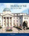Medicine at Yale The First 200 Years