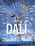 Salvador Dali The Late Work