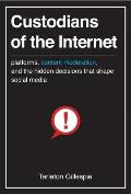 Custodians of the Internet