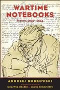 Wartime Notebooks France 1940 1944