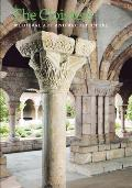 Cloisters Medieval Art & Architecture Revised & Updated Edition