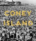 Coney Island Visions of an American Dreamland 1861 2008