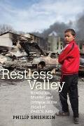 Restless Valley Revolution Murder & Intrigue in the Heart of Central Asia