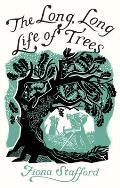 Long Long Life of Trees