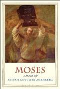 Moses A Human Life