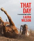 That Day Photographs in the American West