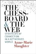 Chessboard & the Web Strategies of Connection in a Networked World