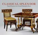 Classical Splendor: Painted Furniture for a Grand Philadelphia House