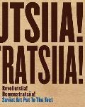 Revoliutsiia! Demonstratsiia!: Soviet Art Put to the Test