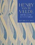 Henry Van de Velde: Designing Modernism