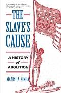 Slaves Cause A History Of Abolition