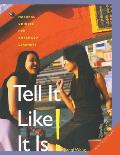 Tell It Like It Is!: Natural Chinese for Advanced Learners: With Online Media