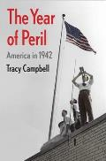 Year of Peril America in 1942