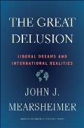 Great Delusion Liberal Dreams & International Realities